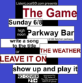 The game june 8th parkway